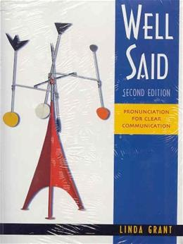 Well Said: Pronunciation for Clear Communication, by Grant, 2nd Edition 2 w/CD 9780838412374