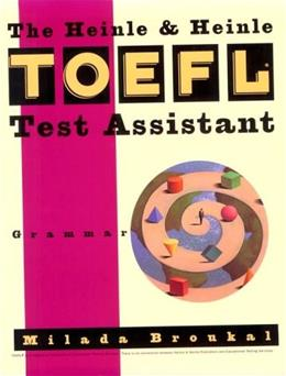 Heinle and Heinle Toefl Test Assistant: Grammar, by Broukal 9780838442524