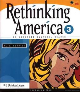 Rethinking America 3: An Advanced Cultural Reader, by Sokolik, 2nd Edition, Workbook 9780838447321