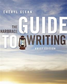 Harbrace Guide to Writing, by Glenn, Brief Edition 9780838460832