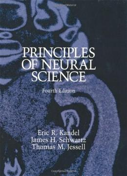 Principles of Neural Science, by Kandel, 4th Edition 9780838577011