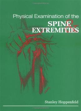 Physical Examination of the Spine and Extremities 1 9780838578537
