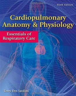 Cardiopulmonary Anatomy & Physiology: Essentials of Respiratory Care 6 PKG 9780840022585