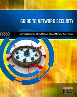 Guide to Network Security, by Whitman 9780840024220