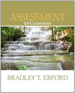 Assessment for Counselors (PSY 660 Clinical Assessment and Decision Making) 2 9780840028617