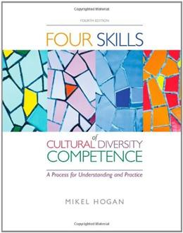 The Four Skills of Cultural Diversity Competence (Methods/Practice with Diverse Populations) 4 9780840028624