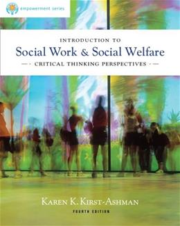 Introduction to Social Work & Social Welfare: Critical Thinking Perspectives 4 9780840028662