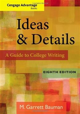 Ideas and Details, by Bauman, 8th Edition 9780840028846