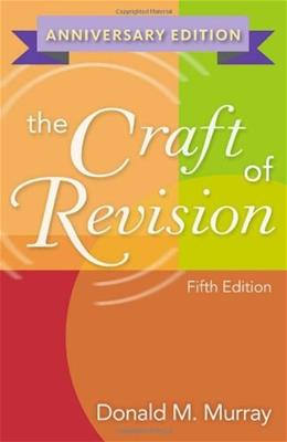 Craft of Revision, by Murray, 5th Anniversary Edition 9780840028853