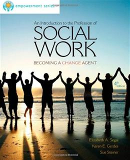 An Introduction to the Profession of Social Work (Introduction to Social Work / Social Welfare) 4 9780840029102