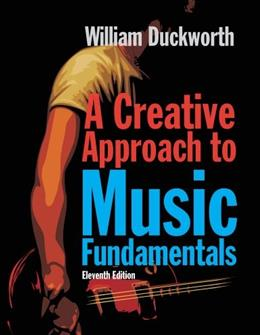 A Creative Approach to Music Fundamentals (Book Only) 11 9780840029980