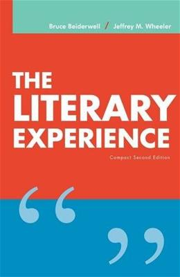 Literary Experience, by Beiderwell, 2nd Edition, Compact 9780840030764
