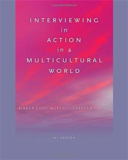Interviewing in Action in a Multicultural World (Book Only) (HSE 123 Interviewing Techniques) 4 9780840032096