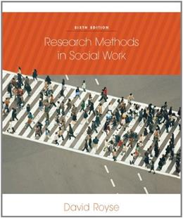 Research Methods in Social Work, 6th Edition 9780840032270