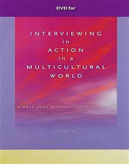 Interviewing in Action in a Multicultural World, by Murphy, 4th Edition, DVD-ROM ONLY 4 DVD-ROM 9780840032881