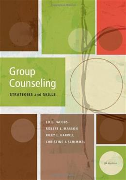 Group Counseling: Strategies and Skills, 7th Edition (SAB 220 Group Techniques/Therapy) 9780840033932
