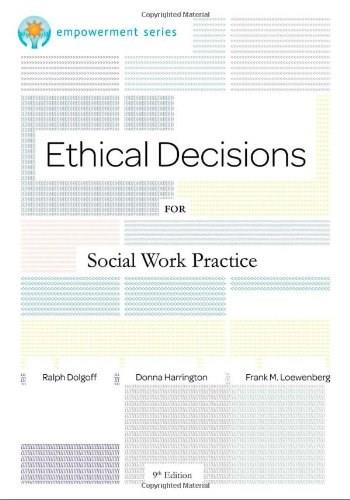 Brooks/Cole Empowerment Series: Ethical Decisions for Social Work Practice (Ethics & Legal Issues) 9 9780840034106