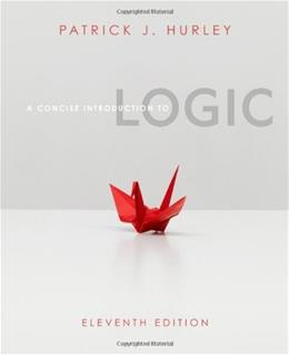 A Concise Introduction to Logic (with Stand Alone Rules and Argument Forms Card) (Available Titles Aplia) 11 PKG 9780840034175