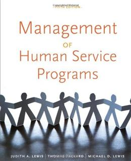 Management of Human Service Programs (SW 393T 16- Social Work Leadership in Human Services Organizations) 5 9780840034274