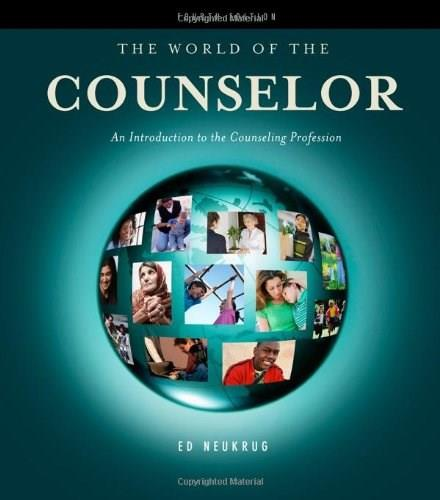 The World of the Counselor: An Introduction to the Counseling Profession (HSE 125 Counseling) 4 9780840034311