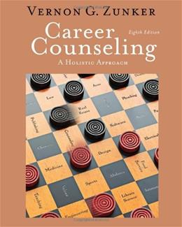 Career Counseling: A Holistic Approach, 8th Edition (Graduate Career Counseling) 9780840034359