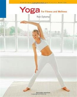 Yoga for Fitness and Wellness, by Dykema, 2nd Edition 9780840048110