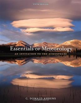 Essentials of Meteorology: An Invitation to the Atmosphere 6 9780840049339