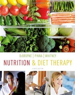 Nutrition and Diet Therapy, by Debruyne, 8th Edition 9780840049445