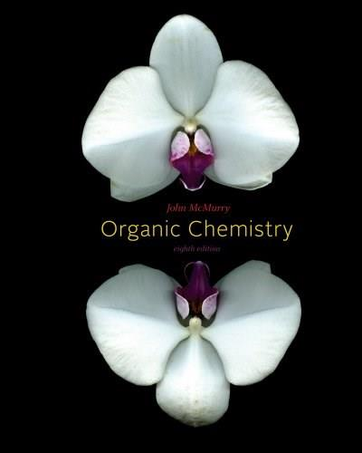 Study Guide and Solutions Manual for John McMurrys Organic Chemistry 8 9780840054456