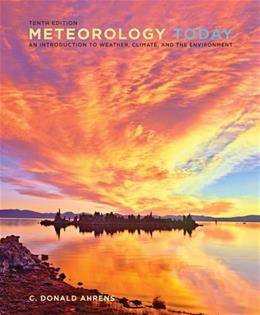 Meteorology Today: An Introduction to Weather, Climate, and the Environment 10 9780840054999
