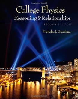 College Physics: Reasoning and Relationships (Textbooks Available with Cengage Youbook) 2 9780840058195
