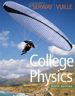 College Physics, 9th Edition 9780840062062