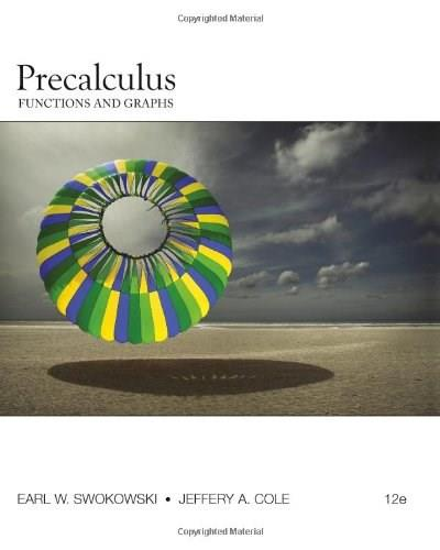 Precalculus: Functions and Graphs 12 9780840068576