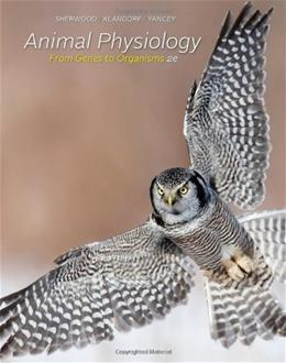 Animal Physiology: From Genes to Organisms 2 9780840068651