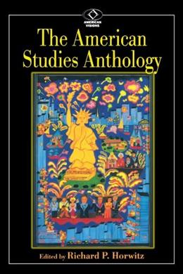 American Studies Anthology, by Horwitz 9780842028295