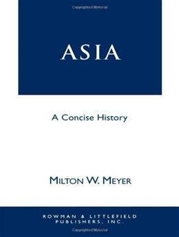 Asia: A Concise History, by Meyer 9780847680634