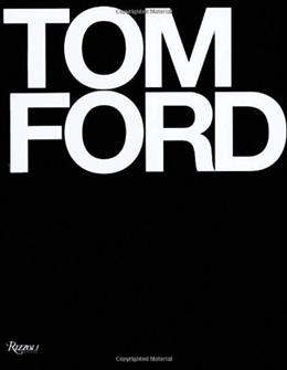 Tom Ford, by Wintour 9780847826698