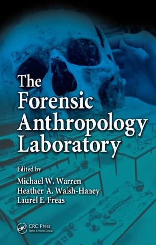 Forensic Anthropology Laboratory, by Warren 9780849323201