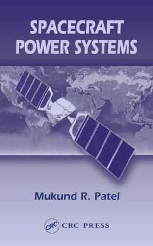 Spacecraft Power Systems, by Patel 9780849327865