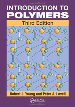 Introduction to Polymers, by Young, 3rd Edition 9780849339295