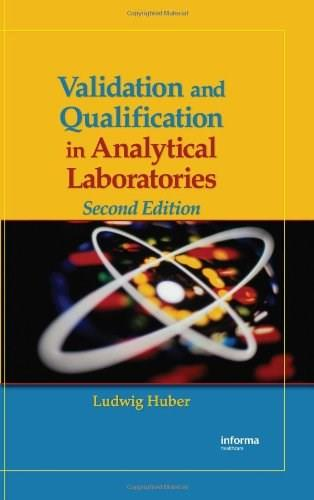 Validation And Qualification in Analytical Laboratories 2 9780849382673