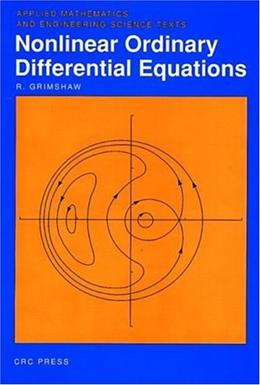 Nonlinear Ordinary Diferential Equations, by Grimshaw 9780849386077