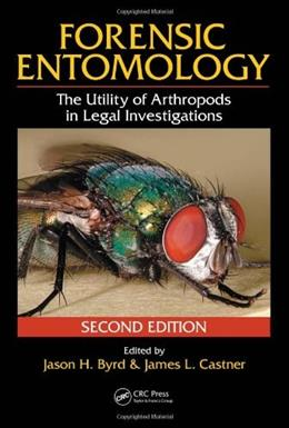 Forensic Entomology: The Utility of Arthropods in Legal Investigations, by Byrd, 2nd Edition 9780849392153