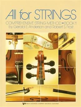 All for Strings: Comprehensive String Method, Book 1 (CELLO) 9780849732249