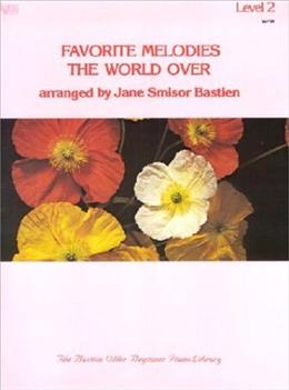 Favorite Melodies the World Over, by Bastien, Level 2 9780849750359