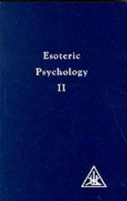 002: Esoteric Psychology: A Treatise on the 7 Rays (A treatise on the seven rays) Book 2 9780853301196