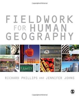 Fieldwork for Human Geography, by Phillips 9780857025876