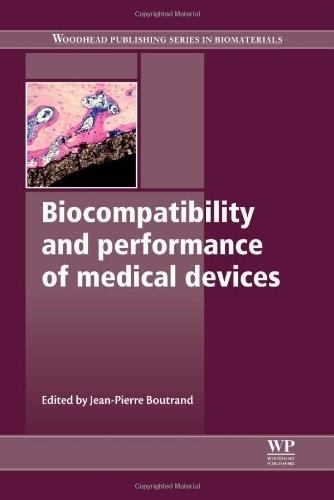 Biocompatibility and Performance of Medical Devices (Woodhead Publishing Series in Biomaterials) 9780857090706
