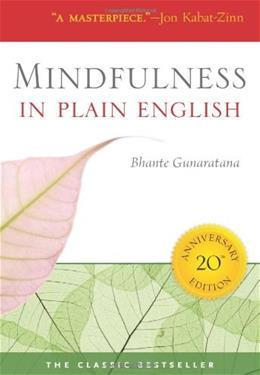 Mindfulness in Plain English, by Gunaratana 9780861719068