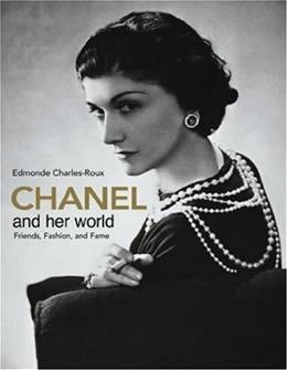 Chanel and Her World, by Charles-Roux 9780865651593